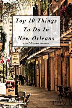 Top 10 Things to do in New Orleans. New Orleans is one of the most unique cities in the US. Read why on http://www.avenlylanetravel.com