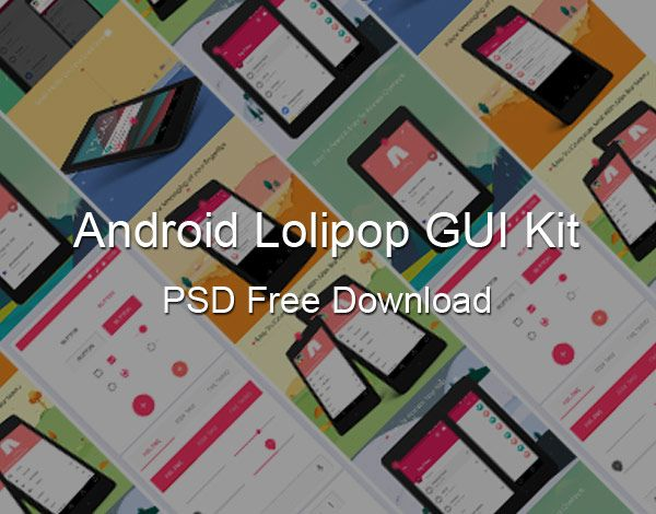 Android Lollipop 5.0 GUI Free Download - Download free PSDs, Website template PSD's UI PSD's all free