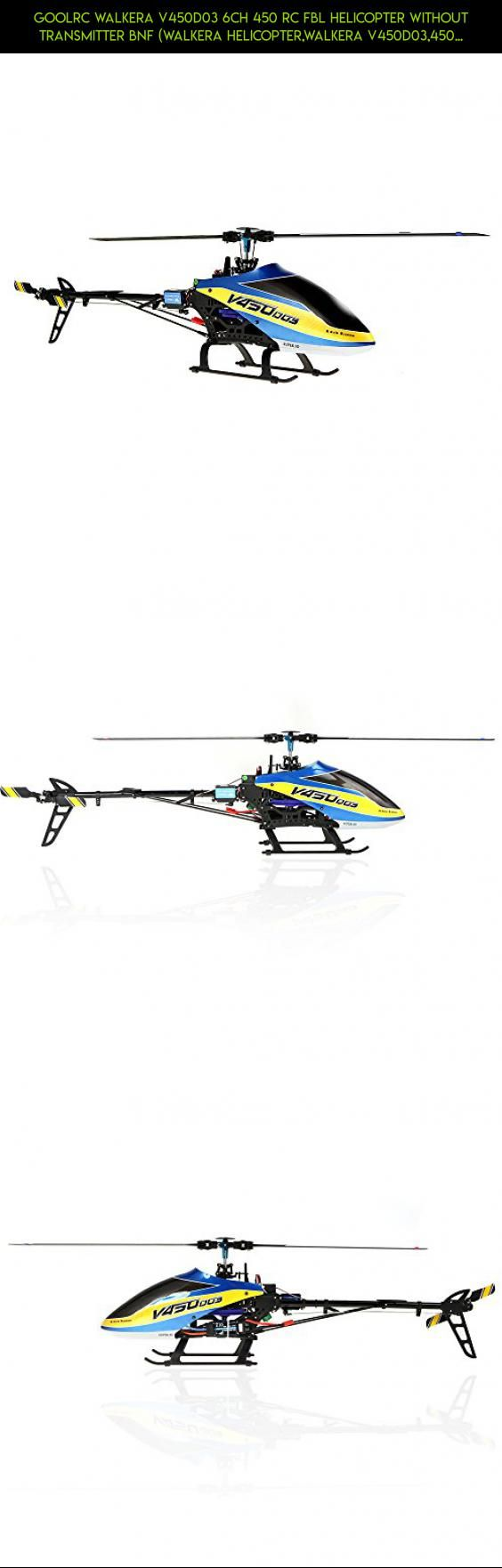 GoolRC Walkera V450D03 6CH 450 RC FBL Helicopter Without Transmitter BNF (Walkera Helicopter,Walkera V450D03,450 Helicopter) #walkera #shopping #drone #fpv #technology #gadgets #camera #plans #parts #racing #products #450 #kit #tech