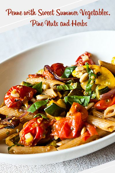 with #Vegan Penne with Sweet Summer Vegetables, Pine Nuts and Herbs ...