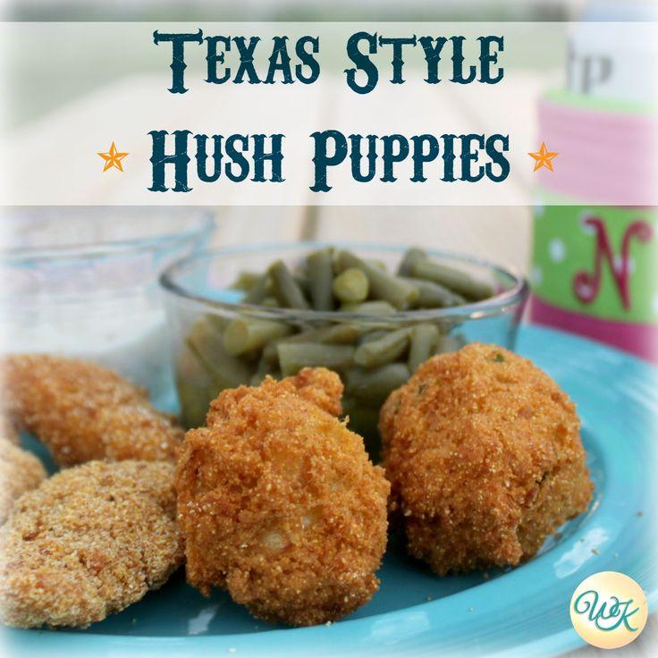 Texas Style Hush Puppies My Wild Kitchen Your