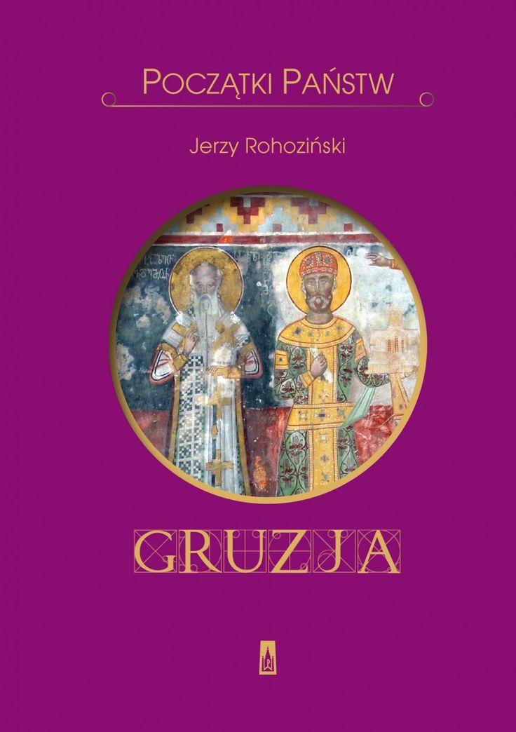Początki państw. Gruzja - Historia - Wydawnictwo Poznańskie