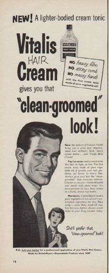 """Description: 1950 VITALIS vintage print advertisement """"clean-groomed look"""" -- New! A lighter-bodied cream tonic ... Vitalis Hair Cream gives you that """"clean-groomed"""" look! She'll prefer that """"clean-groomed"""" look!  -- Size: The dimensions of the half-page advertisement are approximately 5.25 inches x 14 inches (13.25 cm x 35.5 cm). Condition: This original vintage half-page advertisement is in Excellent Condition unless otherwise noted."""