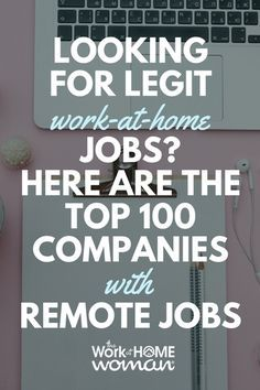Looking for Legit Work-at-Home Jobs Here are the Top 100 Companies with Remote Jobs