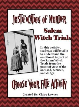 This actually takes them through the process from the beginning of the accusation to the verdict. It presents as a Choose Your Own Fate activity and different students take on the role of different figures in the Village- the judges, the accused, and the accusers. With each part of the activity, they have to decide if they are going to proclaim their classmates guilty or innocent or confess to the crime or not depending on their role.