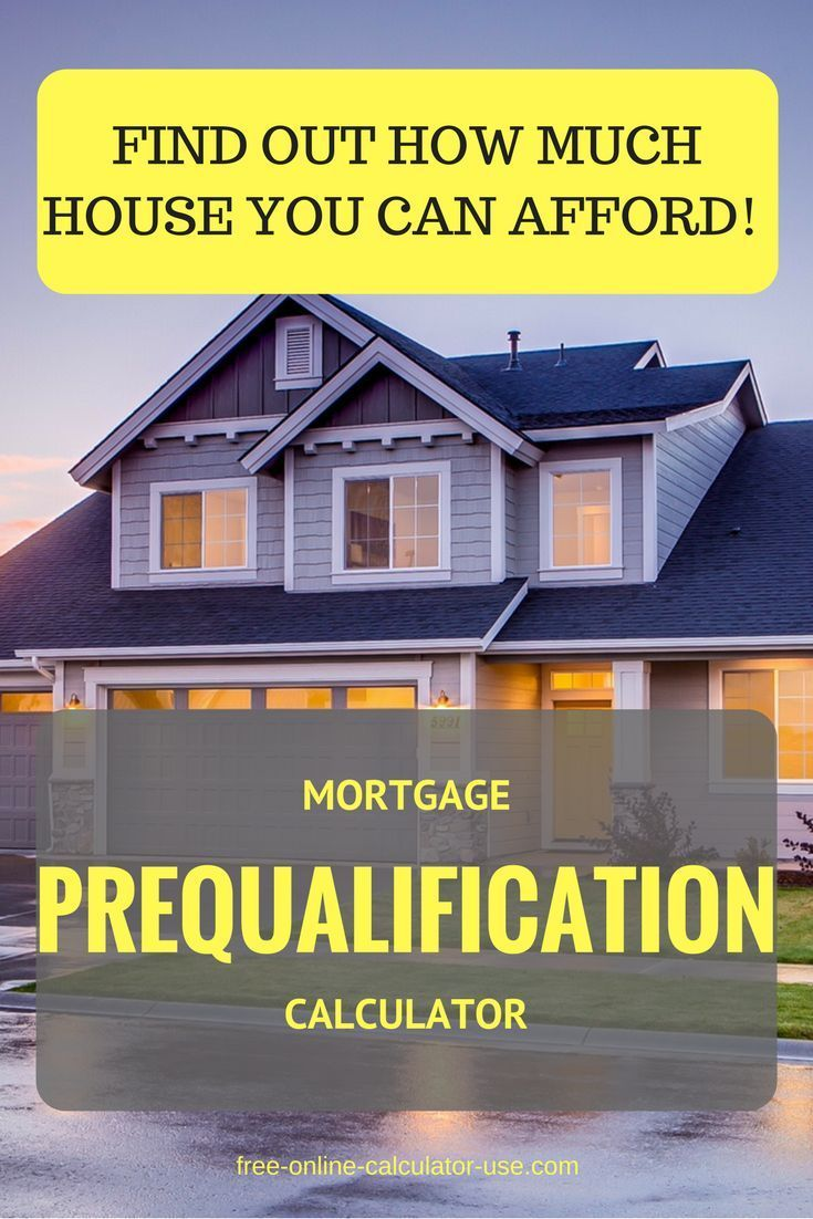 Mortgage Prequalification Calculator How Much House Can You Buy