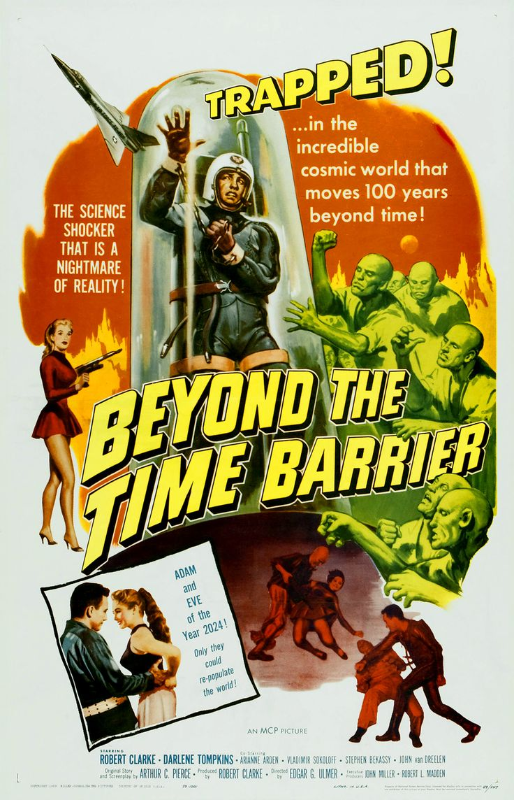 1950s Sci-Fi B-movies | ... the time barrier 75 min 1960 sci fi nr presented by it came from