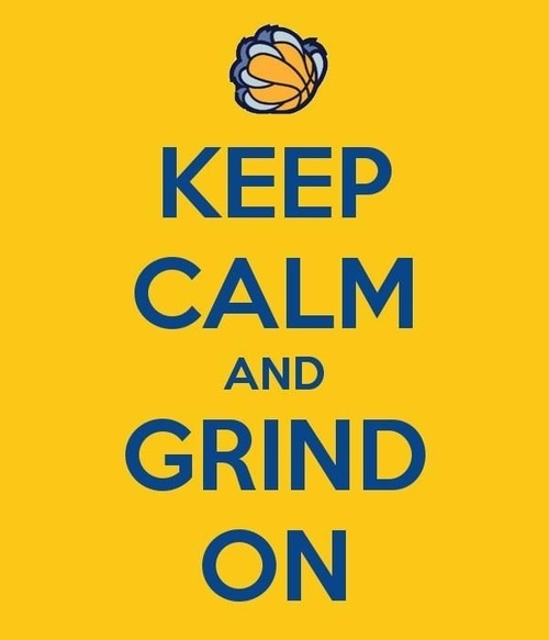 "We believe! 2013 NBA Playoff Games!!!  ""Keep Calm and Grind On!!""  Grizz over the Clippers in game #6 May 3rd in Memphis,TN...We believe!"