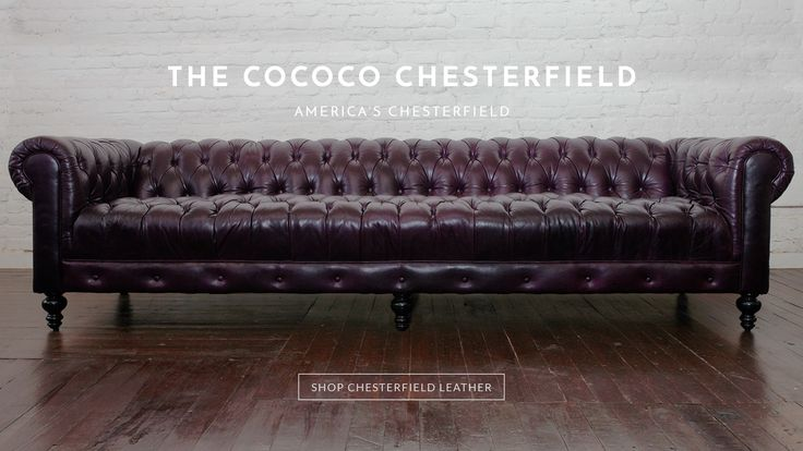 HANDCRAFTED IN NORTH CAROLINA    COCOCO HOME    Custom Upholstered Furniture NC Specializing in our Chesterfield Sofas, Sectionals, Chairs and Beds. COCOCO is America's Chesterfield Sofa Company.