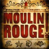 Moulin Rouge! Music from Baz Luhrmann's Film (Audio CD)By Mya