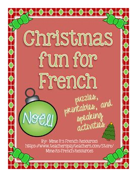 These French puzzles, printables, and speaking activities are just what you need during the busy holiday season.  Activities require NO PREP from you, and are great for building a winter/Christmas unit, adding enrichment for fast workers, or for having a little bit of fun in class.
