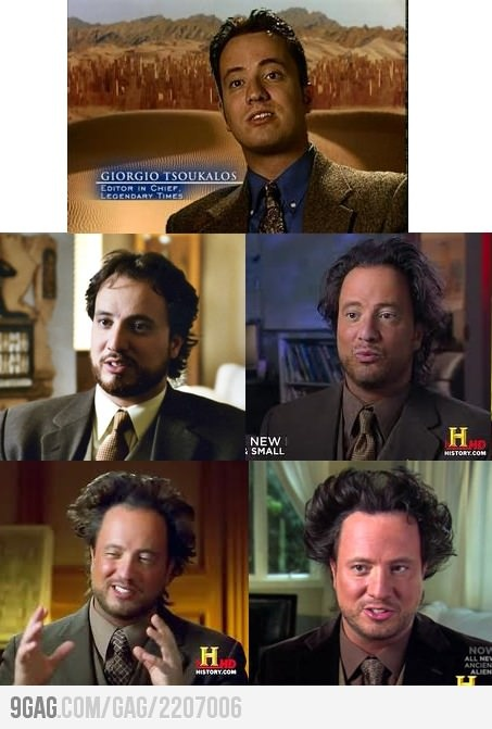 "Just the hair evolution of Giorgio A. Tsoukalos, ""Ancient Aliens Guy"". I just saw a post that said, ""What if he doesn't really do this to his hair? What if he's just being abducted REEEALY slowly?"" Bwaahaahaar!!"