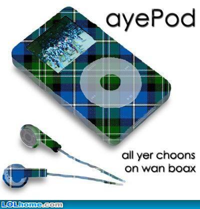 The aye pod #Scotland #Funny