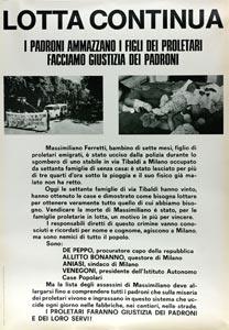 """""""I padroni ammazzano i figli dei proletari, facciamo giustizia dei padroni"""", Lotta Continua 1971."""