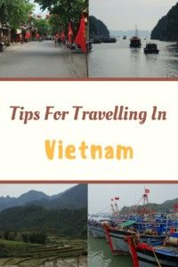 Tips For Travelling In Vietnam. #vietnam #southeastasia #backpackers #traveltips