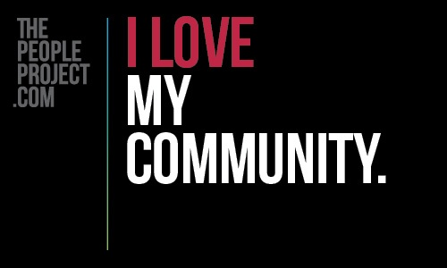 I LOVE my community. http://thepeopleproject.com/share-a-mantra.php