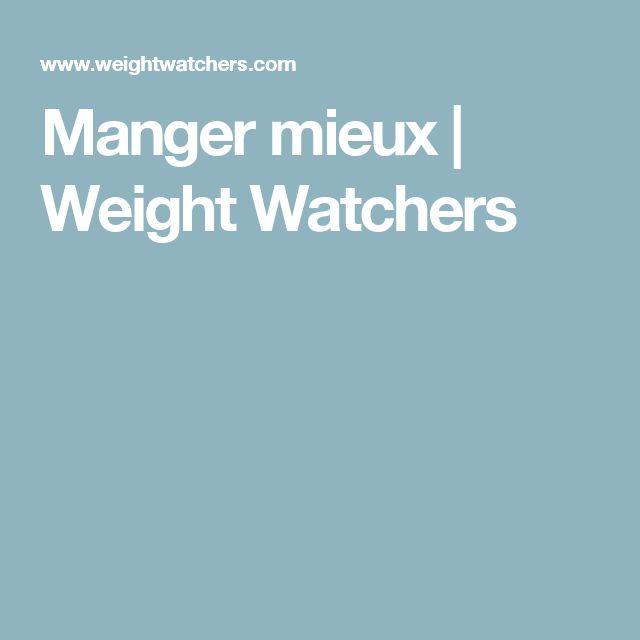 Manger mieux   Weight Watchers