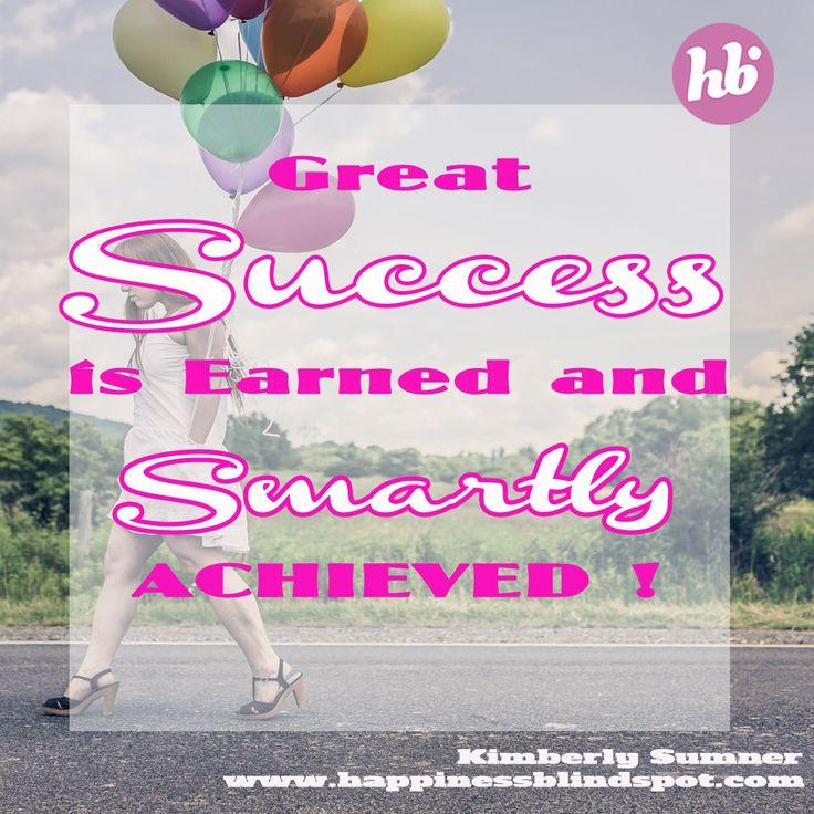 Work smart to achieve SUCCESS, right?! ~ Kimberly xo #smallbizmoneylove #moneygoals