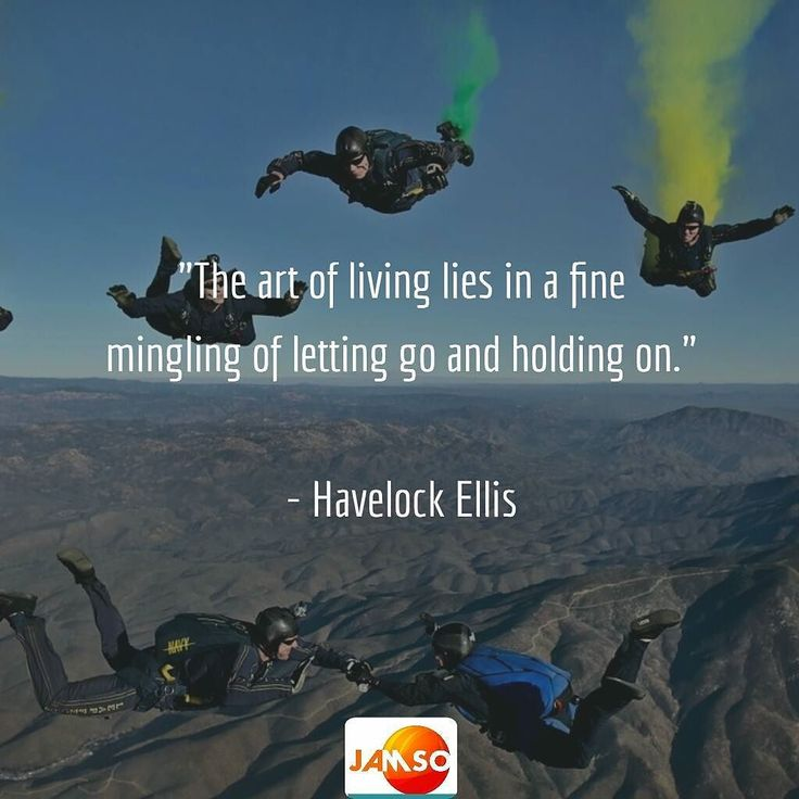 "This applies to Life  leadership and business. ""The art of living lies in a fine mingling of letting go and holding on.""  - Havelock Ellis"