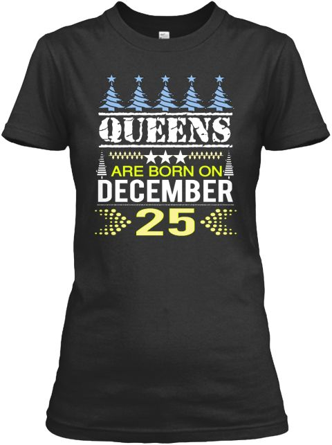 Born On December 25 Birthday And Xmas Fashion Outfits For Women Girls Womens Tee Shirts Hoodies USA Christmas Gifts Mom