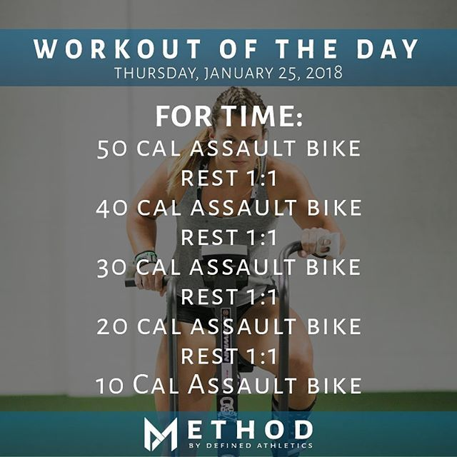 Workout Of The Day January 25 2018 For Time 50 Cal Assault Bike Rest 1 1 40 Cal Assault Bike Rest 1 Biking Workout Assault Bike Workout Kettlebell Training