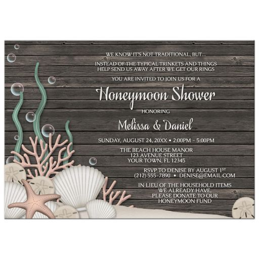 Rustic beach Couples Honeymoon Shower invitations designed with an assortment of seashells, kelp, coral, bubbles, and a starfish, over a dark wood background illustration. These rustic beach themed invitations are great for couples who are celebrating their Spring or Summer wedding shower together, and trying to raise money for their honeymoon instead of requesting traditional gifts.