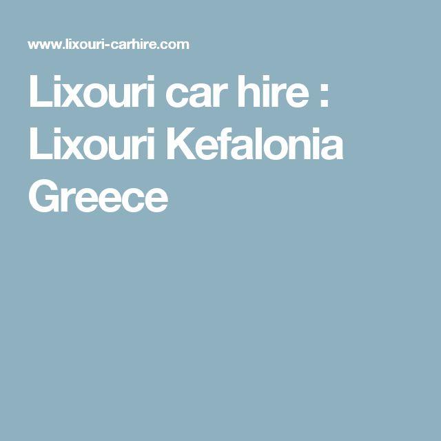 Lixouri car hire : Lixouri Kefalonia Greece