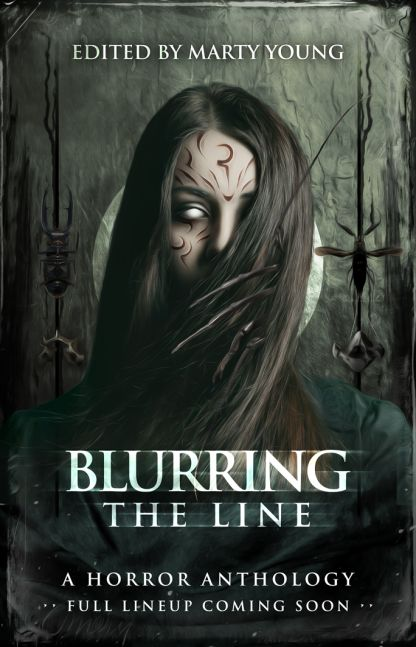 Blurring the Line - ed. Marty Young Due late
