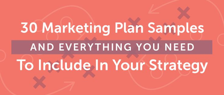 Follow these 30 marketing plan samples to piece together your own detailed marketing strategy document, with three free downloadable templates to use.
