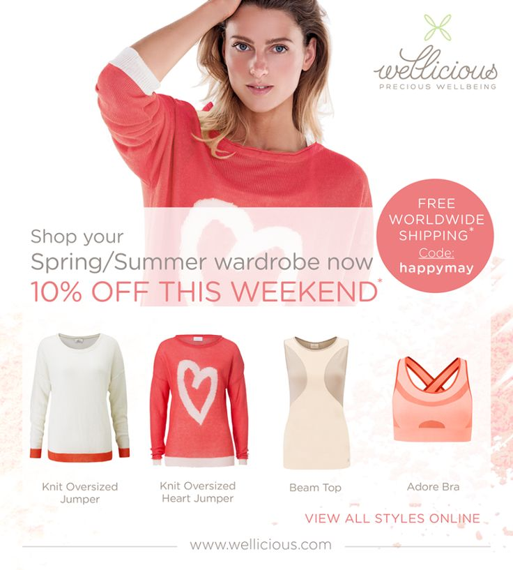 """HAPPY MAY!!! """"heart""""-Emoticon This weekend get 10% off selected Spring & Summer styles at www.wellicious.com/springsale2015.html  PLUS enter code happymay for free shipping at the checkout!  Have a great Thursday and happy shopping!"""