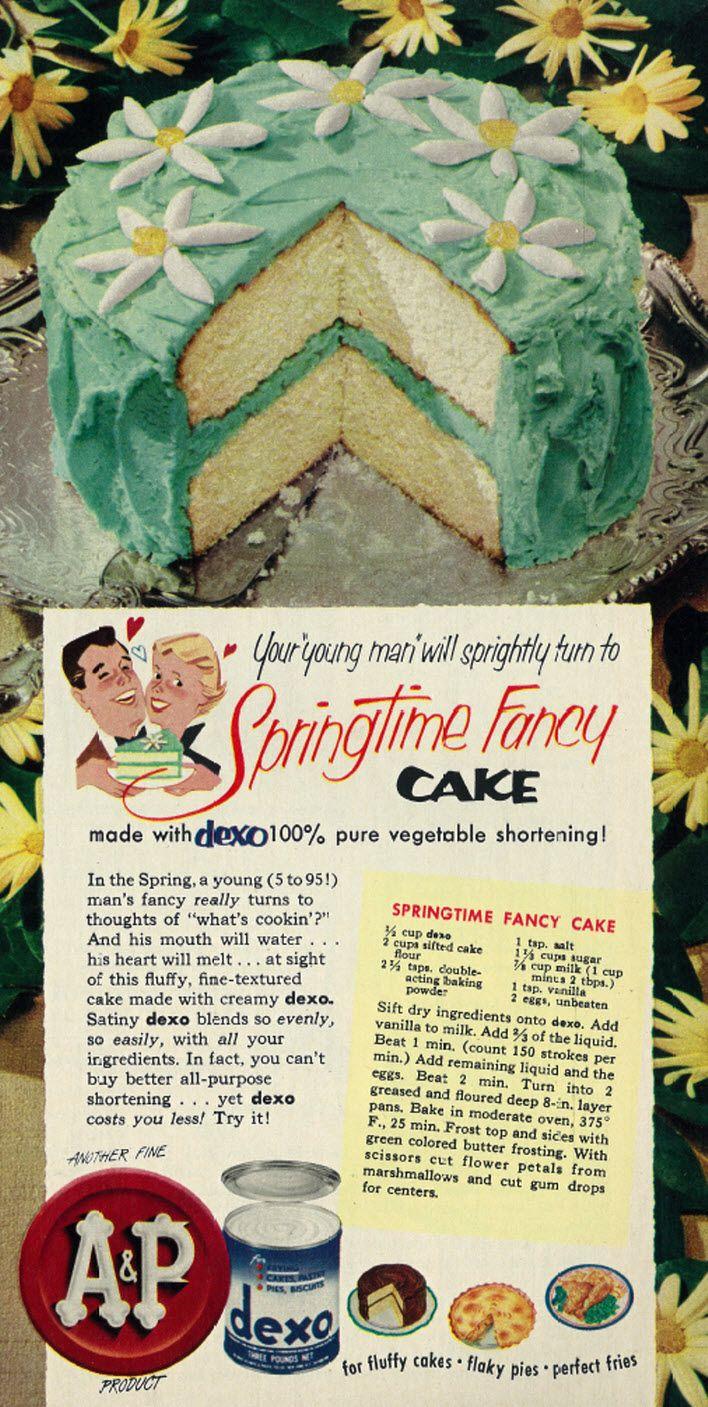 1953 AP Dexo Vegetable Shortening Ad with Springtime Fancy Cake Recipe