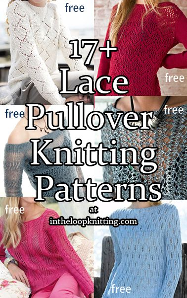 Knitting patterns for Lace Pullover Sweaters. Most patterns are free