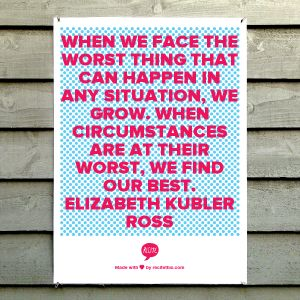 Elizabeth Kubler Ross quote. Blog post about not being afraid to show your flaws. #thequotesdiary