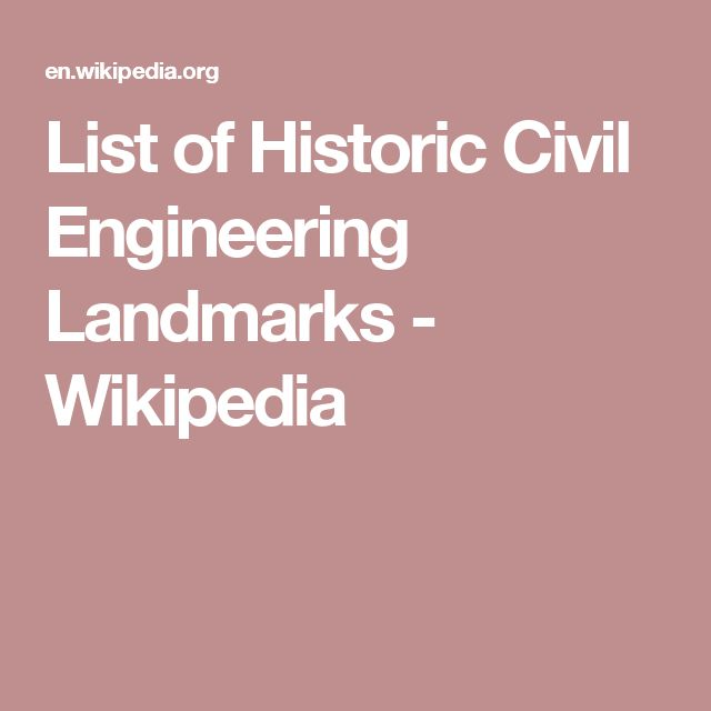 List of Historic Civil Engineering Landmarks - Wikipedia
