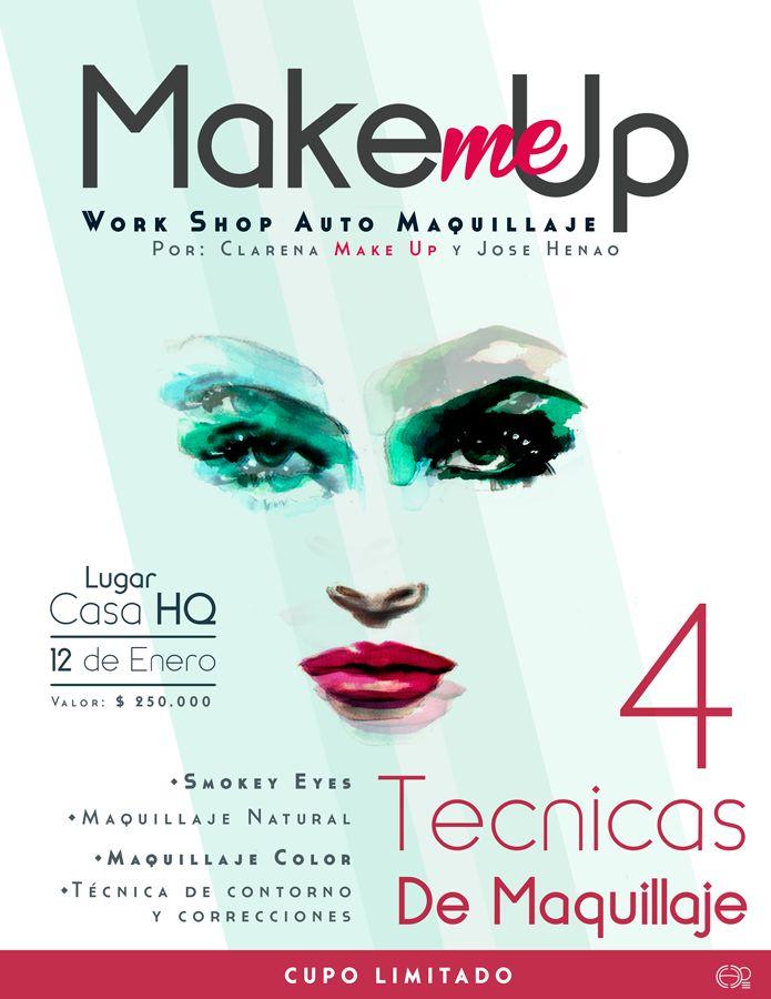 """Poster Work Shop de maquillaje """"Make me Up"""", para la gran Clarena Salamanca #makeup #poster #posterdesign #makeupposter"""