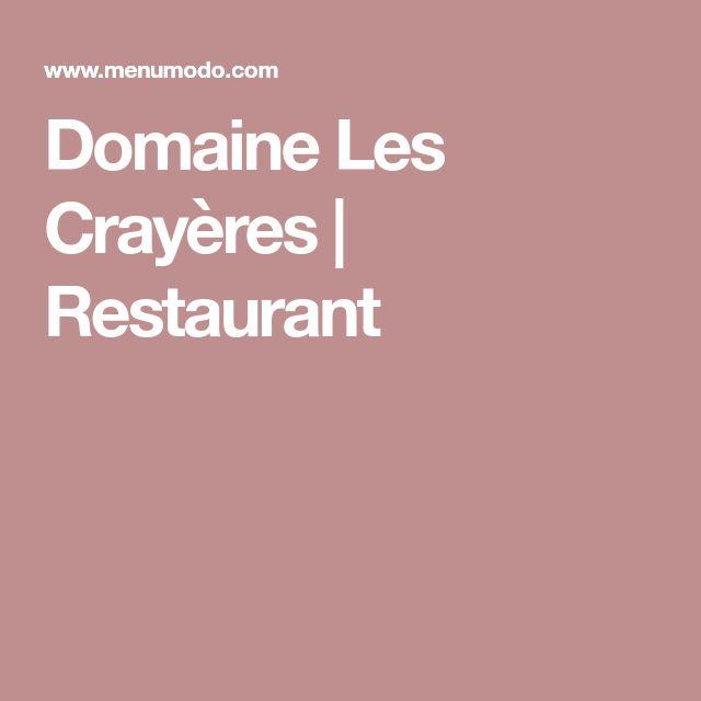 Domaine Les Crayères | Restaurant