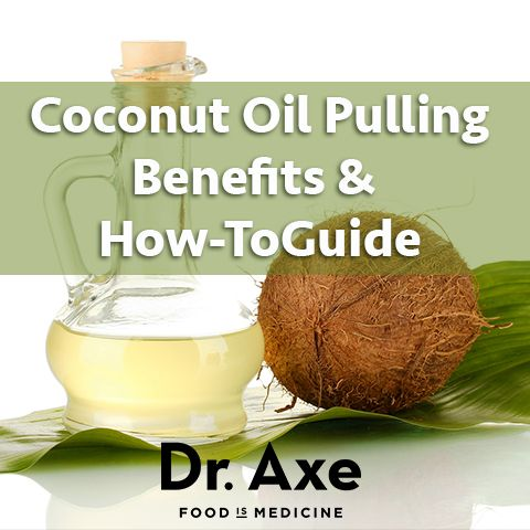 Coconut Oil Pulling Benefits and My How-to Guide http://www.draxe.com #health #holistic #benefits