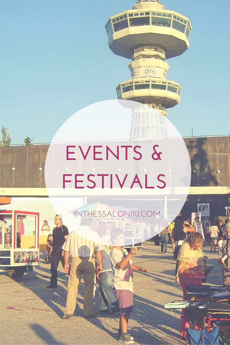 ● Festival and events held in Thessaloniki, Greece throughout the year.  #travel #tourism #vacation #culture