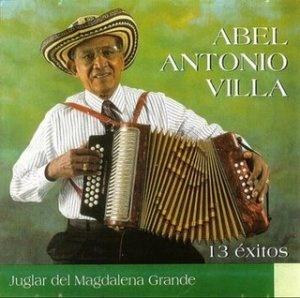 Abel Antonio Villa, el juglar del Magdalena grande.