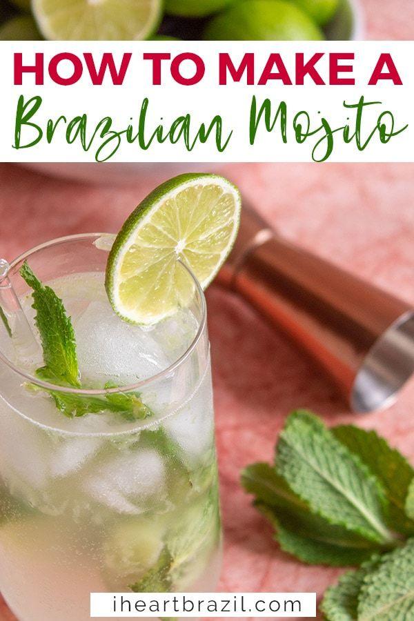 5 Minute Brazilian Mojito Recipe An Easy Summer Drink I Heart Brazil Recipe Cachaca Cocktails Easy Summer Drinks Mojito Cocktail
