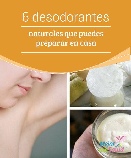 6 desodorantes naturales que puedes preparar en casa  El uso diario de desodorantes se ha convertido en uno de los hábitos de higiene imprescindibles para todas las personas. Estos se encargan de evitar los malos olores que provienen de las axilas y otras partes del cuerpo.