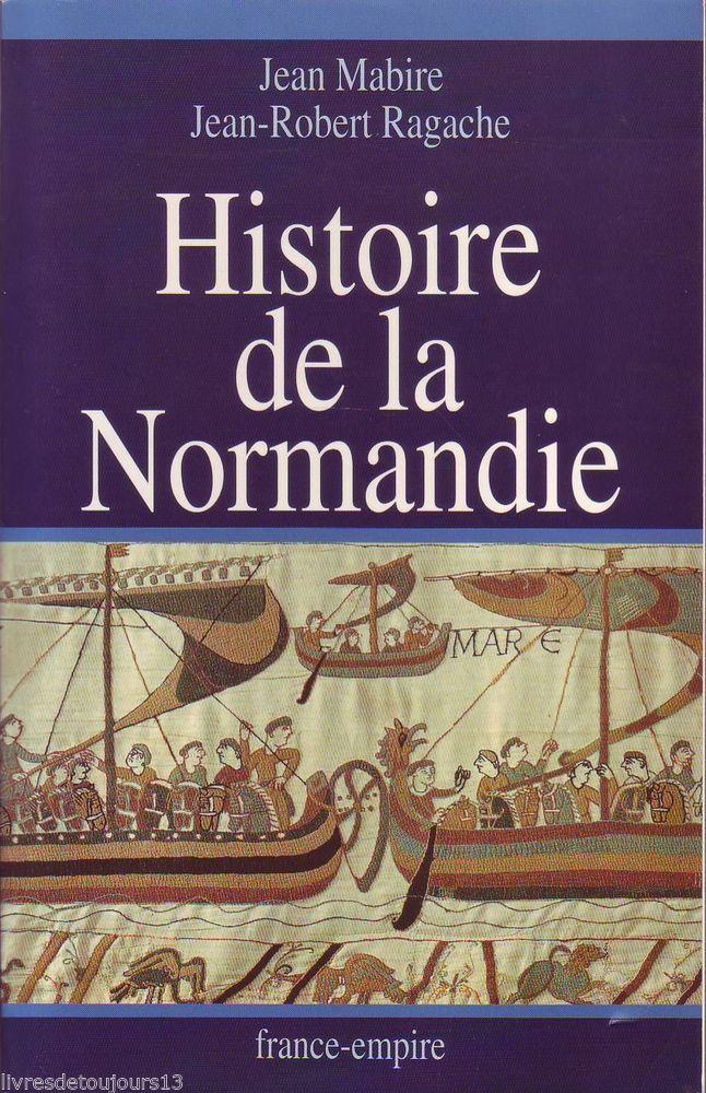 #régionalisme #histoire : HISTOIRE DE LA NORMANDIE par Jean Mabire et Jean-Robert Ragache. La Normandie... c'est d'abord l'aventure de ceux qui ont donné leur nom au pays : les hommes du Nord, entrés dans l'histoire et la légende sous le nom de Vikings. Depuis l'accord de 911, obtenu par Rolf le Marcheur à Saint-Clair-sur-Epte, les Normands n'ont cessé de se vouloir
