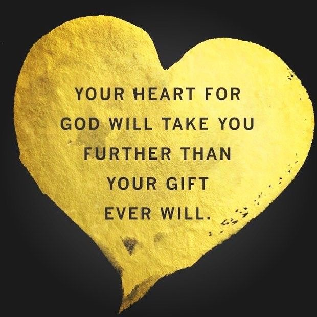 It's true! Your #heart for #God will take you further than your gift ever will. Read Psalm 37:4 📖 ✨💖✨#God #Jesus #HolySpirit #serve #spirituality #truth #spiritual #entrepreneur #life #entrepreneurship  #believeinyourdreams #dreamsdocometrue #ask #believe #receive #achieve  #focus #peace #perseverance #inspire #business #success  #inspiration #dream #motivation #goals #quotes #anythingispossible #withGodallthingsarepossible 💫