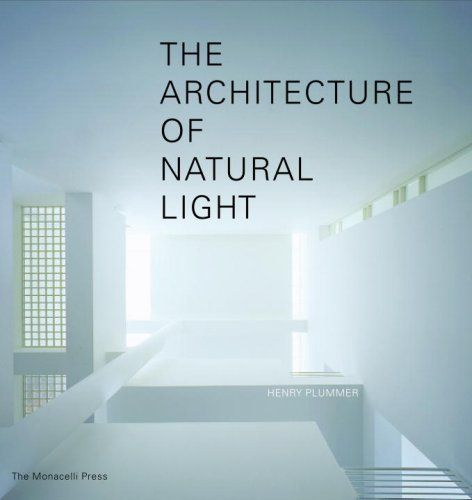 The Architecture of Natural Light -- Check this awesome product by going to the link at the image.
