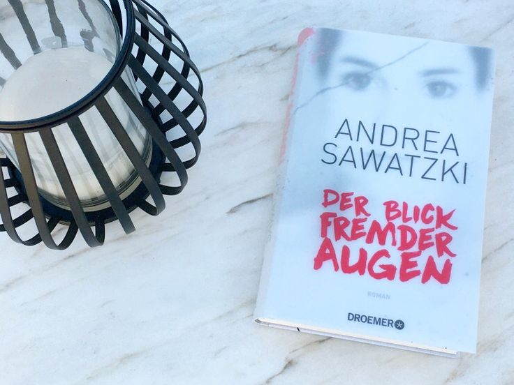 BücherKaffee: DER BLICK FREMDER AUGEN | ANDREA SAWATZKI
