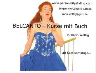 Gutschein Gesangsunterricht 10er  Coupon für Gesang noch günstiger als Groupon.... Belcanto Kurs am Samstag in München - Termine 2013 ab sofort buchbar...PersonalityStyling Dr. Karin Wettig