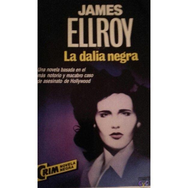 La Dalia Negra de James Ellroy