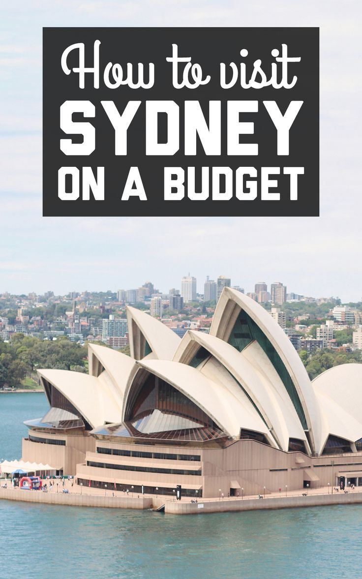How to visit Sydney on a budget! / A Globe Well Travelled