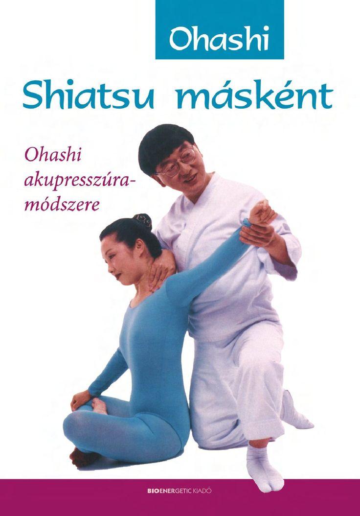 Ohashi: Shiatsu másként Webáruház: http://bioenergetic.hu/konyvek/ohashi-shiatsu-maskent Facebook: https://www.facebook.com/Bioenergetickiado Ez a könyv az első összefoglaló mű Wataru Ohashi akupresszúrás módszeréről, az ohashiatsuról. A technika a shiatsu, a hagyományos japán akupresszúra továbbfejlesztése, amely holisztikus felfogásával az egész emberre összpontosít: energiával tölti fel a kezelt személyt, s nem csupán a tüneteket kezeli. Az elmélet helyett a gyakorlatra helyezi a ...