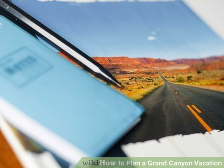 Image titled Plan a Grand Canyon Vacation Step 8